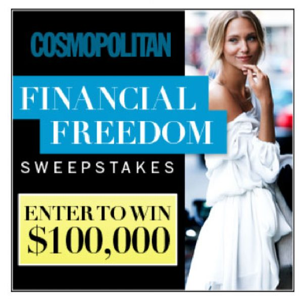 Cosmopolitan's Financial Freedom Sweepstakes!