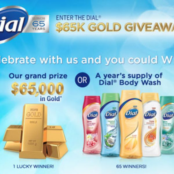 Dial: $65K Gold Giveaway Sweepstakes!