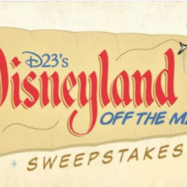 D23 Disneyland Off the Map Sweepstakes!