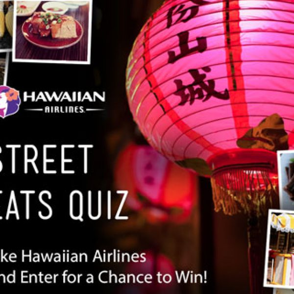 Hawaiian Airlines Street Eats Sweepstakes!