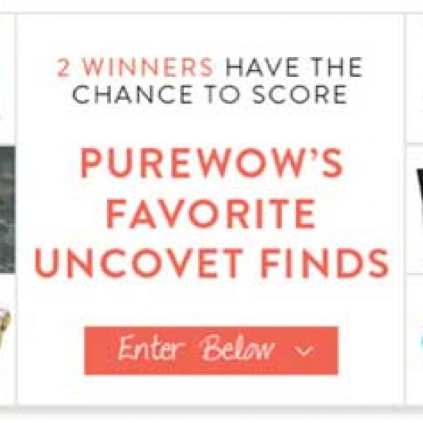 PureWow's Uncovet Sweepstakes