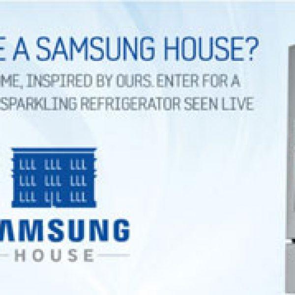 Samsung's Samsung House Sweepstakes!