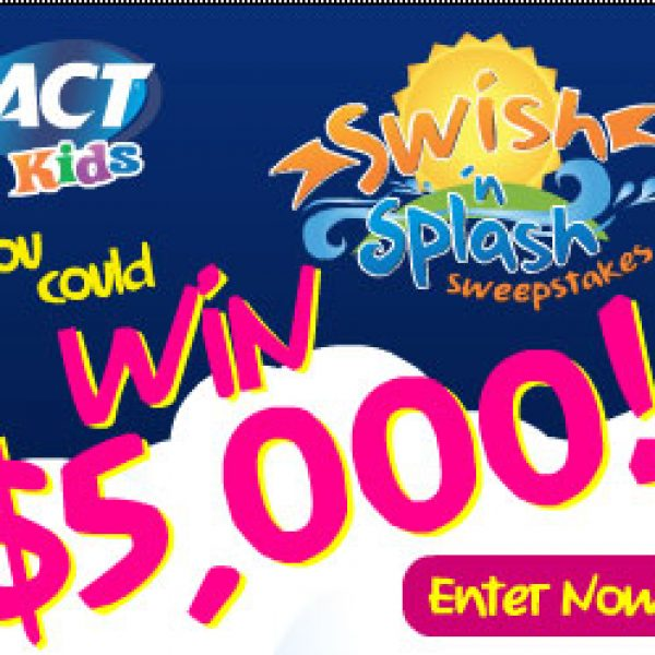 ACT Kids Swish 'N Splash Sweepstakes!