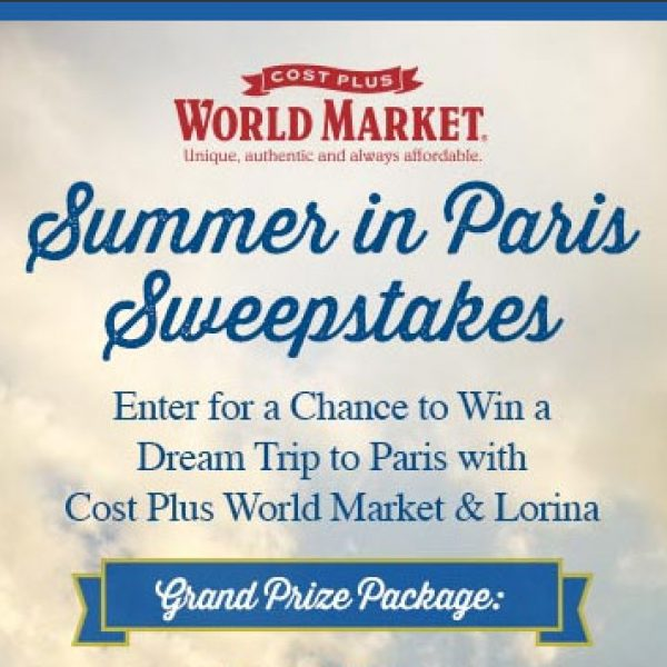 Win a Trip to Paris or World Market Gift Cards!