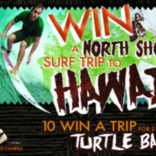 Win a Trip for two to Honolulu, Hawaii!