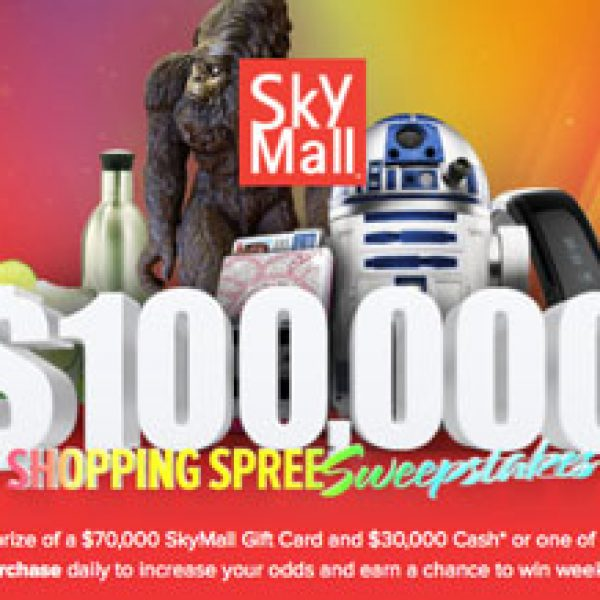 Win a $70,000 SkyMall Shopping Spree and $30,000 Cash!