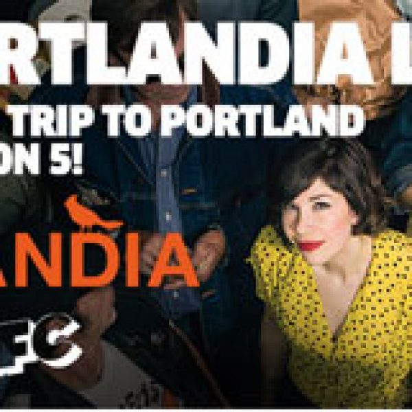 Win a Trip for two to Portland and an IFC/Portlandia Prize Pack!