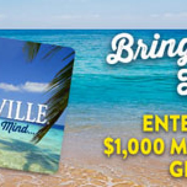 Win a $1,000 Margaritaville Gift Card!