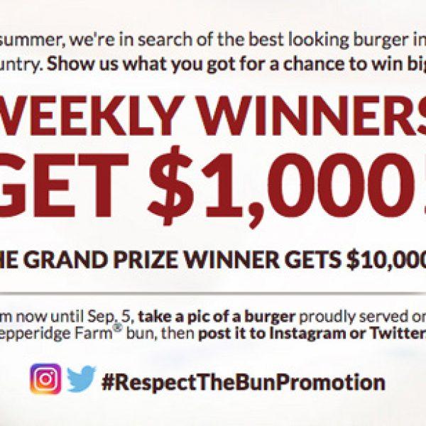 Respect the Bun $10,000 Sweepstakes!