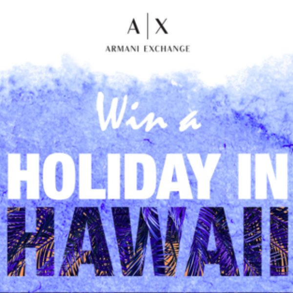 Win a trip to Hawaii for two and a $2,500 shopping experience!