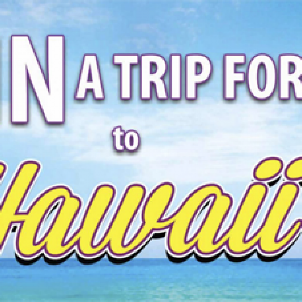 Win a Trip to Hawaii for 5 People!