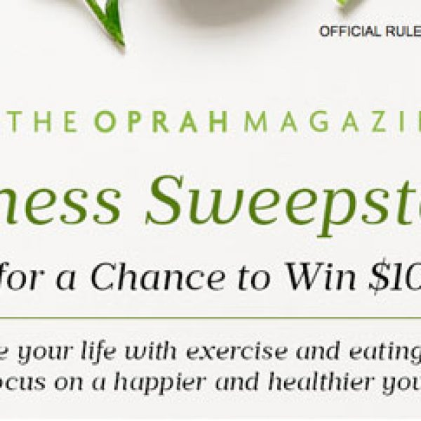 Oprah Magazine: Win $10,000 and More!