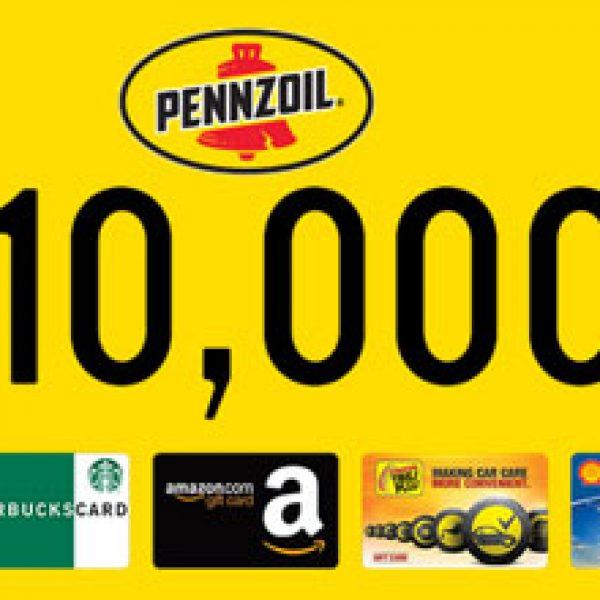 Pennzoil: Win $10,000 & More