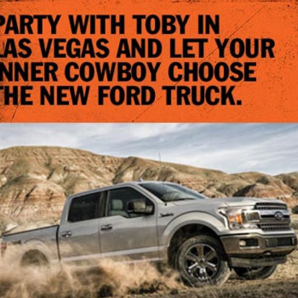 Expired! Toby Keith: Win a 2019 Ford truck and a Trip to Vegas