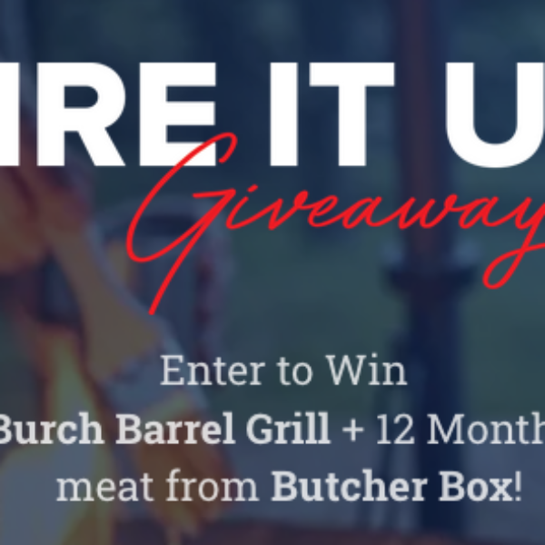 Burch Barrel: Win a Burch Barrel Grill and a Year of meat from Butcher Box